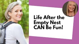 6 Ways to Reimagine Life After the Empty Nest