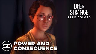 Life is Strange: True Colors   Power and Consequence