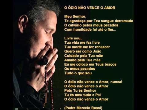 Baixar O ÓDIO NÃO VENCE O AMOR (Padre Marcelo Rossi)