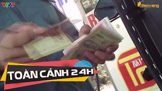 Lật tẩy thủ đoạn quỵt tiền tại cây xăng | Toàn cảnh 24h