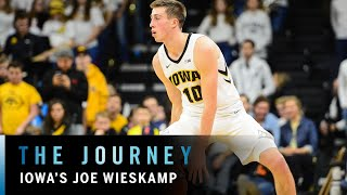 Meet Joe Wieskamp | Iowa | Big Ten Basketball | The Journey