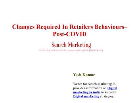 Changes Required In Retailers Behaviours– Post-COVID - Video by Yash Kumar