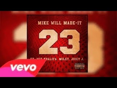 Baixar Mike WiLL Made - It - 23 feat. Wiz Khalifa, Miley Cyrus & Juicy J
