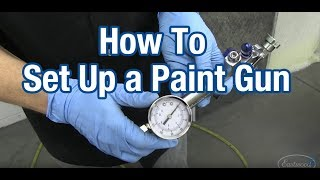 How To Set Up Your Paint Gun for Spraying - Regulator Tip - With Kevin Tetz & Eastwood