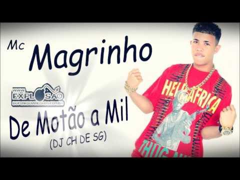 Baixar Mc Magrinho - De Motão a Mil (DJ CH DE SG)