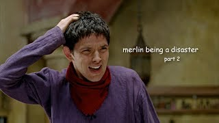 merlin being a disaster part 2