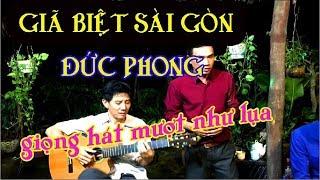 GIÃ BIỆT SÀI GÒN / tiếng hát ĐỨC PHONG / guitar Lâm Thông Bolero / giọng ca vàng nhẹ như mây bay