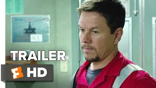 Deepwater Horizon (2016) 'Courage' Trailer – Mark Wahlberg Movie