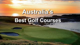 The Best Golf Courses in Australia