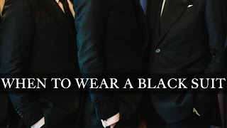 When to Wear a Black Suit | Or Break Any Other Style Rule