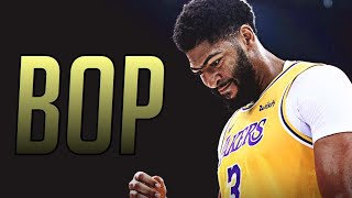 "Anthony Davis Mix ~ ""BOP"" (DaBaby)"