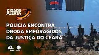 Foragidos da justiça do Ceará são localizados durante operação policial