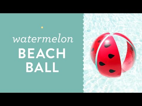 Easy DIY Watermelon Beach Ball Tutorial