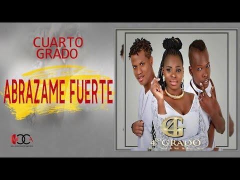 Cuarto Grado - Abrázame Fuerte ( Letra ) - [ Audio Official HD ®