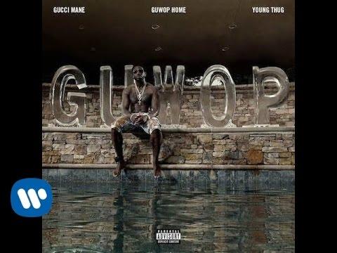 Guwop Home (feat. Young Thug)