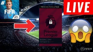 🔴 LIVE : FIFA 19 MOBILE | OMG PREMIER LEAGUE BOXING DAY EVENT HYPE!!!! 😱🔥