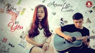 Yêu Và Yêu - Vân Yumy ft Thông Phan [ Cover Acoustic ] Erik st 319