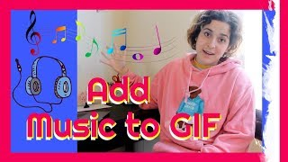 Add Audio To GIF Tutorial: Easily add music to your GIF