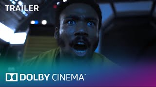 Solo: A Star Wars Story - Teaser Trailer | Dolby Cinema | Dolby