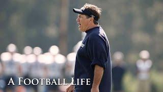 Bill Belichick All Access at 2009 Training Camp | Bill Belichick: A Football Life | NFL Films