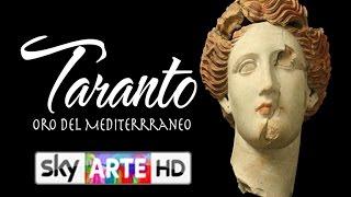 Taranto - Oro del Mediterraneo | Puntata 01 | SkyArte HD