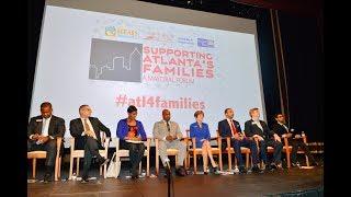 2017 Atlanta Mayoral Forum: Supporting Atlanta's Families