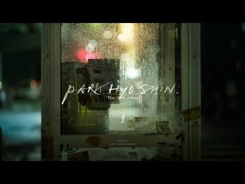 박효신 (Park Hyo Shin)_ 별 시(別 時) (The Other Day)_ Official MV
