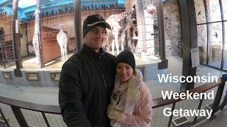 Weekend Getaway | Wisconsin, Eric Church Concert, and Zoo Day