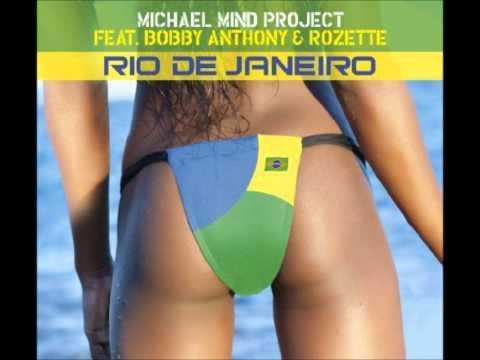 Michael Mind Project Feat Bobby Anthony & Rozette  Rio De Janeiro.wmv