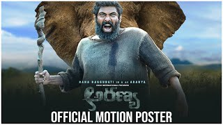 Aranya Movie Official Motion Poster- Rana Daggubati..