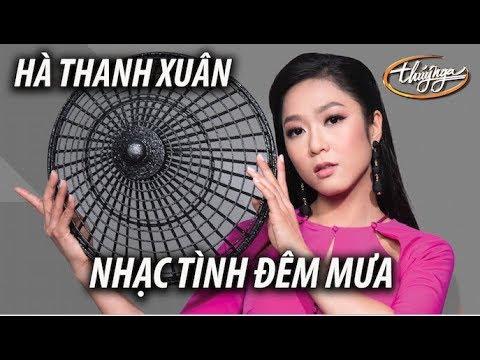 Hà Thanh Xuân - Nhạc Tình Đêm Mưa (Lời Việt: Khúc Lan) PBN 123
