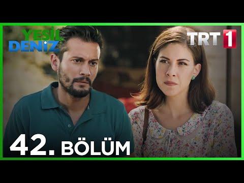 Yeşil Deniz (42.Bölüm YENİ) | 5 Ekim Son Bölüm Full HD 1080p Tek Parça Dizi İzle