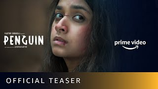 Amazon Prime: Official teaser of Penguin ft. Keerthy Sures..