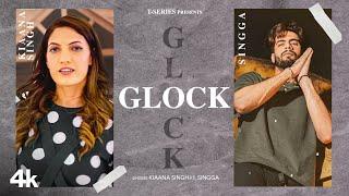 Glock – Kiaana Singh Ft Singga Video HD