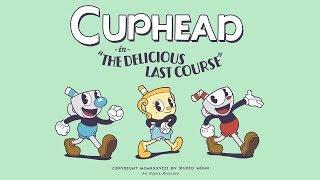 """Cuphead DLC Trailer (E3 2018) """"The Delicious Last Course"""""""