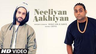 Neeliyan Aakhiyan – Shaji – KB – B Rave
