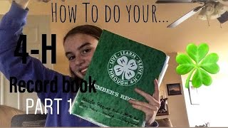 How to do your 4-H record book Part 1