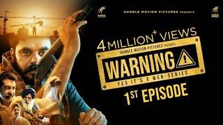 Warning (1st Episode) Amar Hundal – Web Series