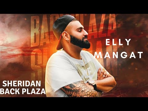 SHERIDAN BACK PLAZA LYRICS - Elly Mangat
