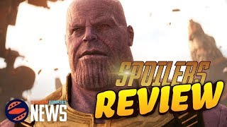 Avengers: Infinity War - Spoiler Review!