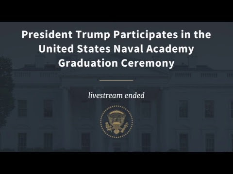President Trump Participates in the United States Naval Academy Graduation Ceremony