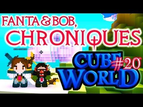 fanta et bob, les chroniques de cube world - ep. 20