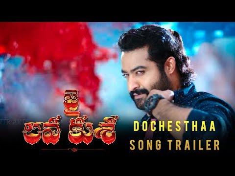 Jai-Lava-Kusa-Movie-Dochestha-Song-Trailer