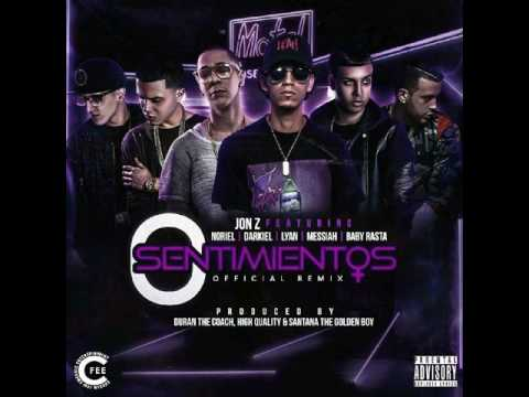 Jon.Z 0 Sentimientos Remix Ft Baby Rasta,Noriel,Lyan,Darkiel,Messiah
