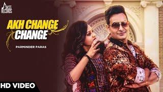Akh Change Change – Parminder Paras