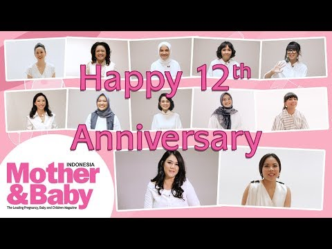 Happy 12th Anniversary Mother&Baby Indonesia!