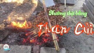 Thịt nướng, Pịa bò và cây chuối nấu sường non người Chăm Phú Mỡ, Đồng Xuân, Phú Yên. Ola Food.