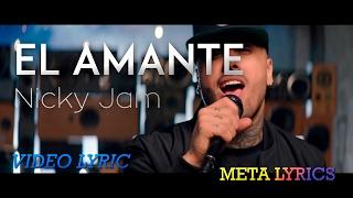 Nicky Jam - El Amante (Letra)