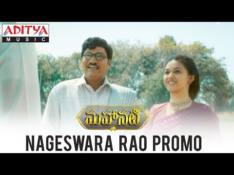 Nageswara-Rao-Promo---Mahanati-Movie