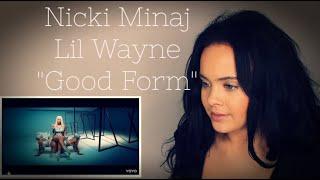 "Nicki Minaj - Good Form ft. Lil Wayne ""Reaction Video"""
